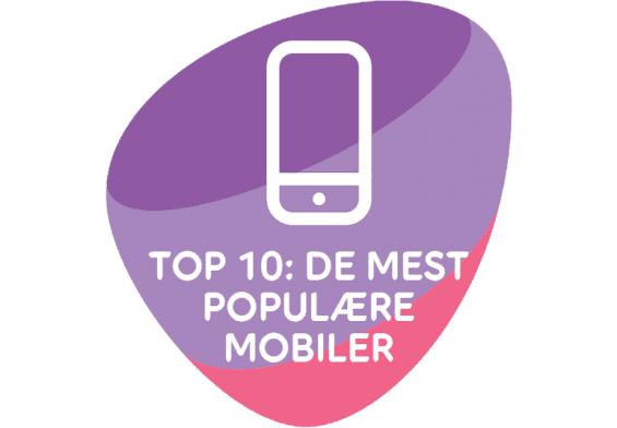 PRESSEMEDDELELSE: TOP 10 – DE MEST POPULÆRE MOBILER I APRIL