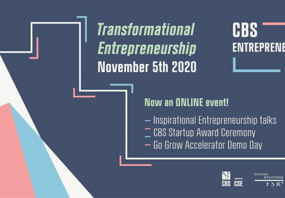 "PRESSEMEDDELELSE: Discover the theme of ""Transformational Entrepreneurship"" at CBS Entrepreneurial Day 2020 the 5th of November"